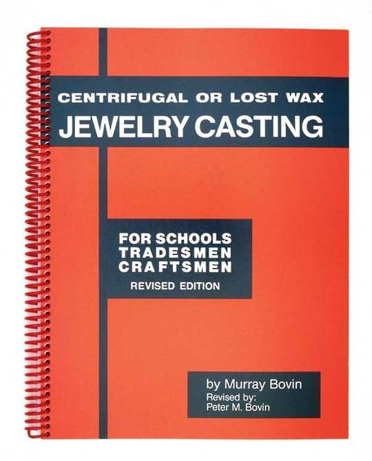 CENTRIFUGAL OR LOST WAX CASTING JEWELRY CASTING BOOK